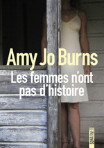 Vente Livre Numérique : Les femmes n'ont pas d'histoire  - Amy Jo Burns