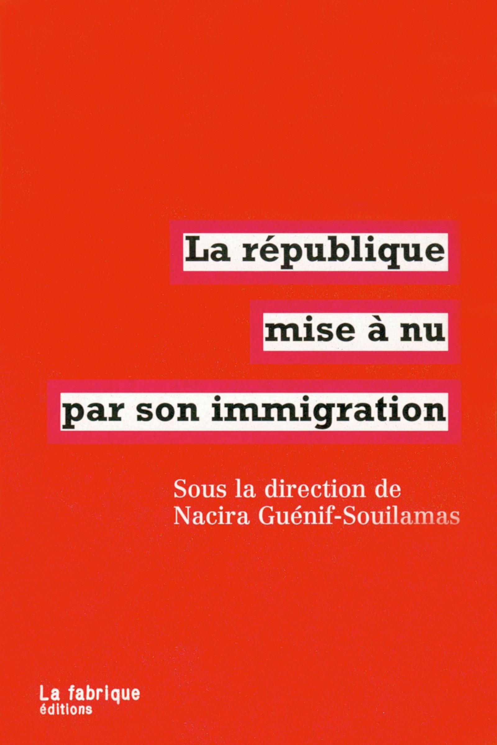La republique mise a nu par son immigration