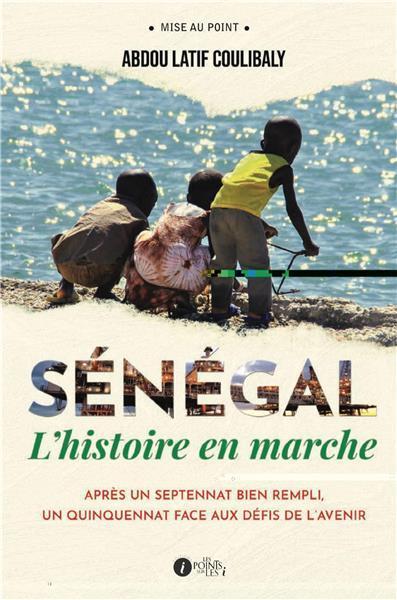 Sénégal en marche