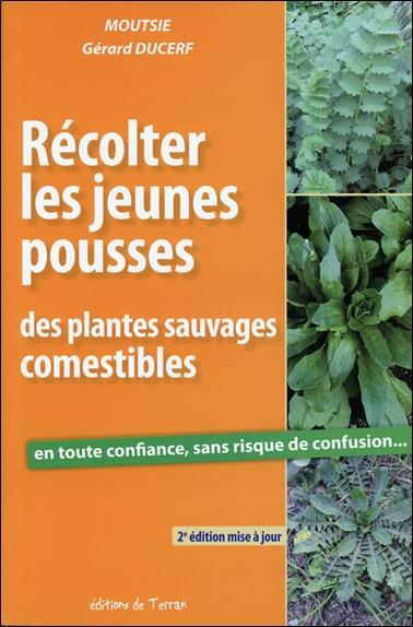 Récolter les jeunes pousses des plantes sauvages comestibles (2e édition)