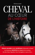 Vente EBooks : Cheval, au coeur de l'Histoire  - Dorica Lucaci