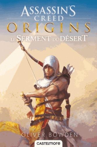 Assassin's Creed T.9 ; origins ; le serment du désert