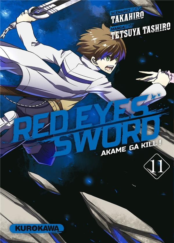 Red eyes sword - Akame ga Kill  T.11