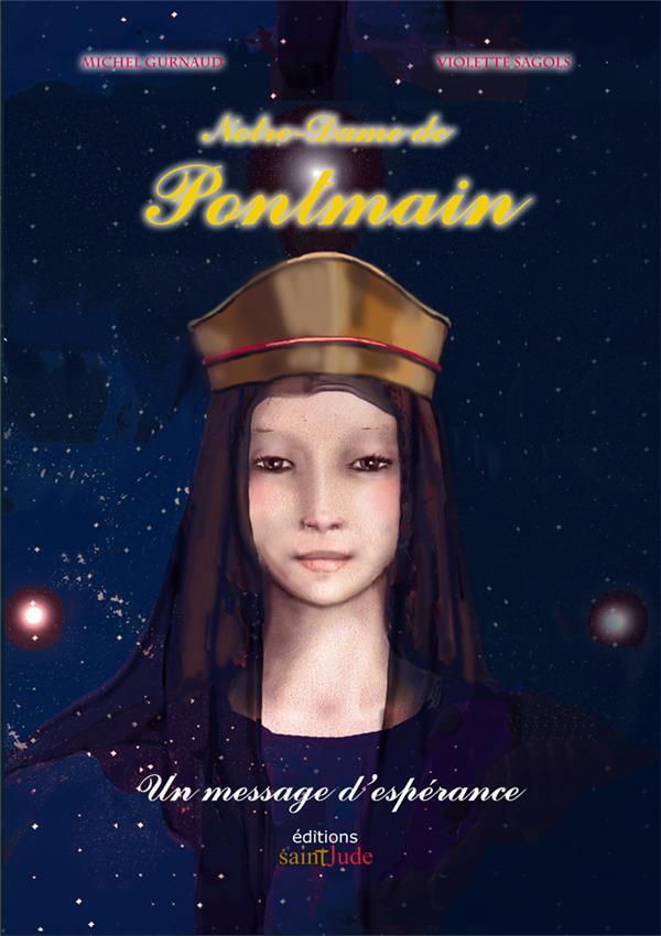 Notre-Dame de Pontmain ; un message d'espérance