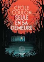 Vente Livre Numérique : Seule en sa demeure  - Cécile Coulon