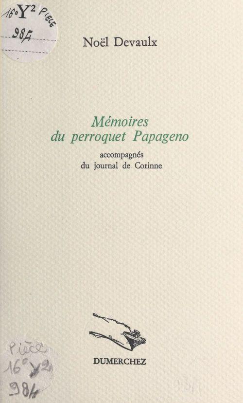 Memoires du perroquet papageno