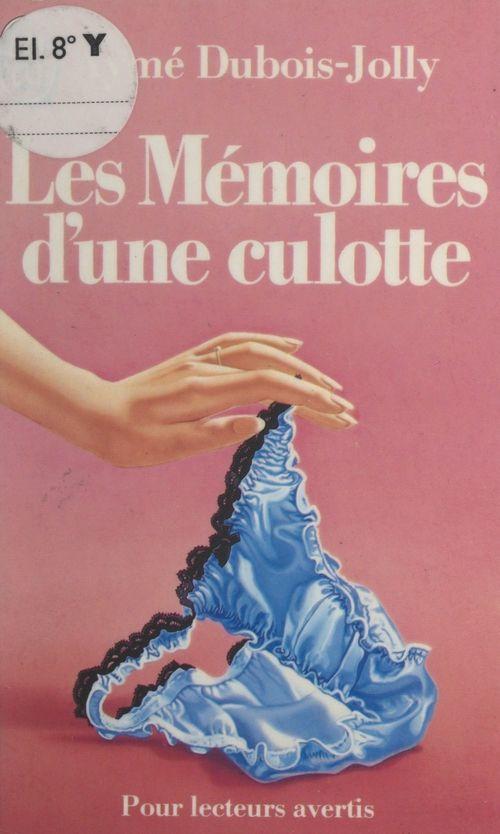 Les mémoires d'une culotte
