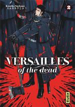 Versailles of the dead t.2