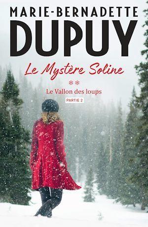 Le Mystère Soline, T2 - Le vallon des loups - partie 2