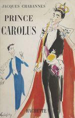 Prince Carolus