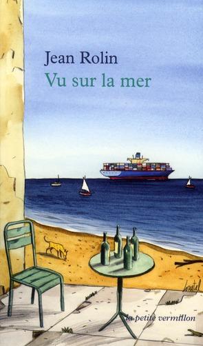 Vu sur la mer ; petites chroniques maritimes et fluviales