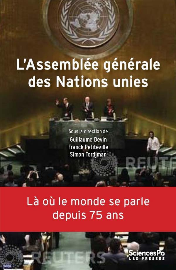 L'assemblée générale des nations unies ; la où le monde se orle depuis 75 ans
