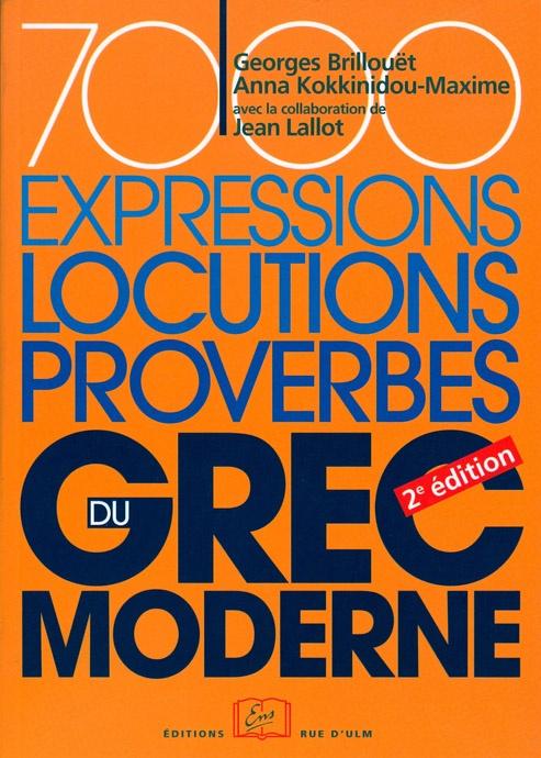 7000 expressions, locutions, proverbes du grec moderne (2e édition)