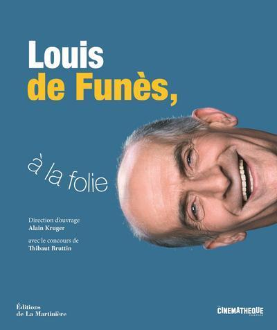 LOUIS DE FUNES, A LA FOLIE