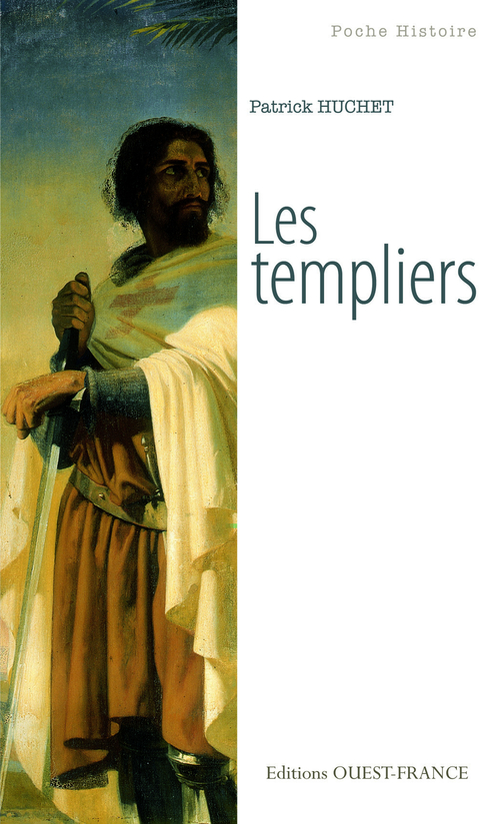 Vente Livre Numérique : Les Templiers  - Patrick Huchet