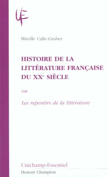 Histoire De La Litterature Francaise Du Xx Siecle Ou Les Repentirs De La Litterature