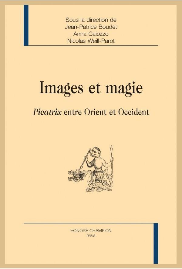 Images et magie ; Picatrix entre Orient et Occident