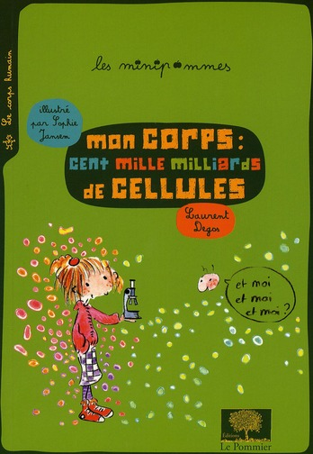 Mon Corps Cent Mille Milliards Cellul Ne