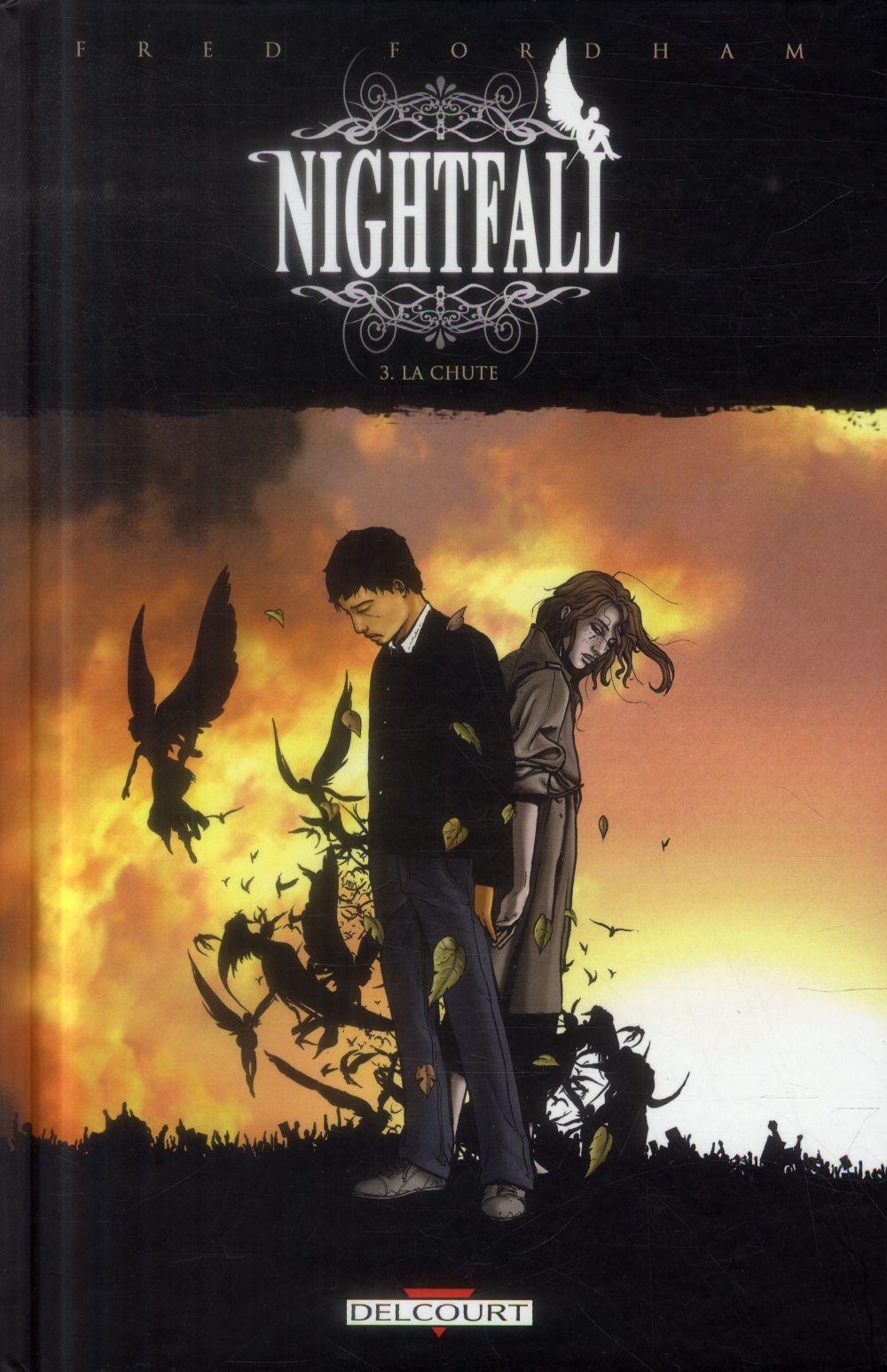 Nightfall t.3 ; la chute
