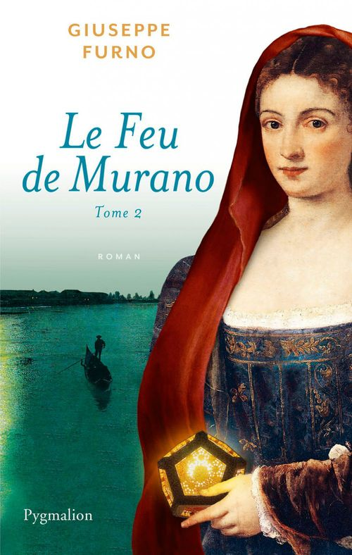 Le feu de Murano t.2