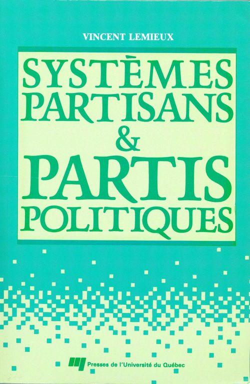 Systèmes partisans et partis politiques