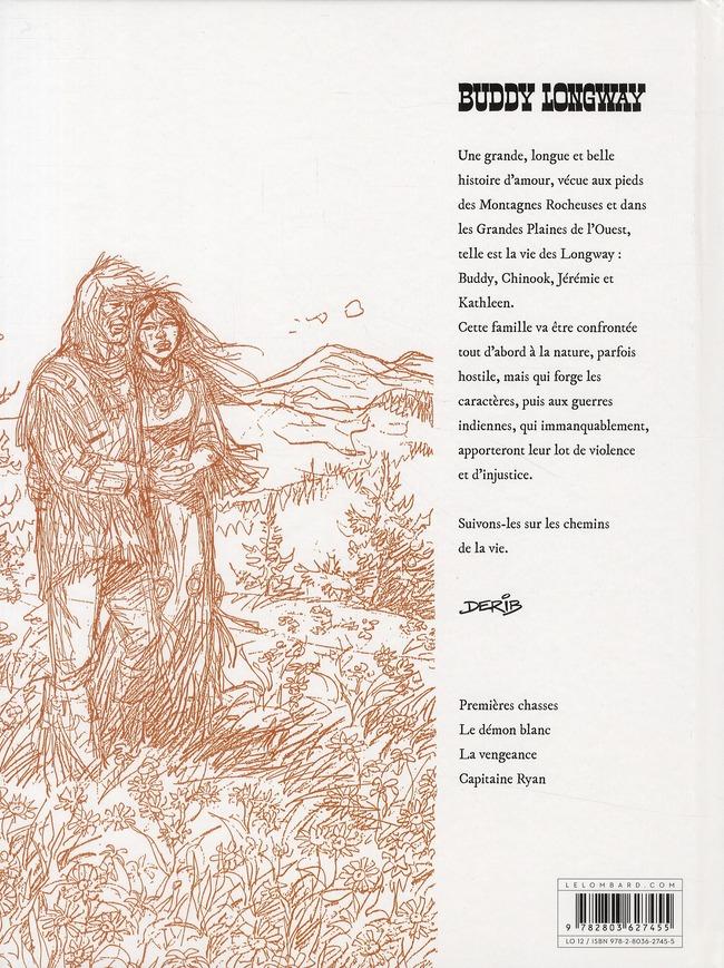 Buddy Longway ; intégrale t.3 ; la folie des hommes ; t.9 à t.12