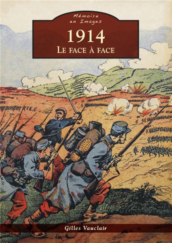 1914 ; le face à face