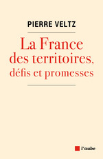 Vente Livre Numérique : La France des territoires, défis et promesses  - Pierre VELTZ