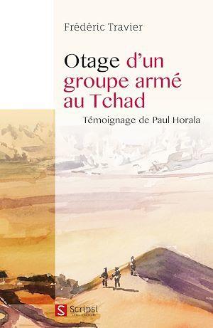 Otage d'un groupe armé au Tchad