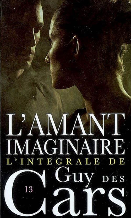 Guy des Cars 13 L'Amant imaginaire