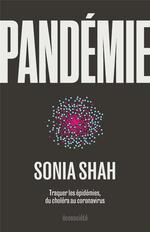 Couverture de Pandemie - Traquer Les Epidemies, Du Cholera Aux Coronavirus