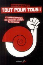 Couverture de Tout pour tous ! l'expérience zapatiste, un alternative concrète au capitalisme