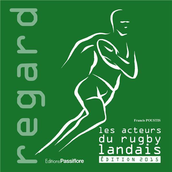 Les acteurs du rugby landais (2e édition)