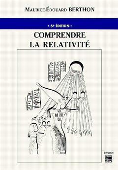 Comprendre la relativité (5e édition)