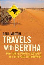 Vente Livre Numérique : Travels with Bertha  - Paul Martin