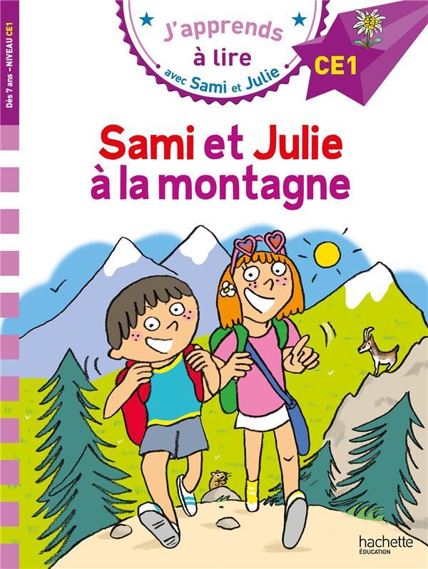 J'apprends à lire avec Sami et Julie ; Sami et Julie à la montagne