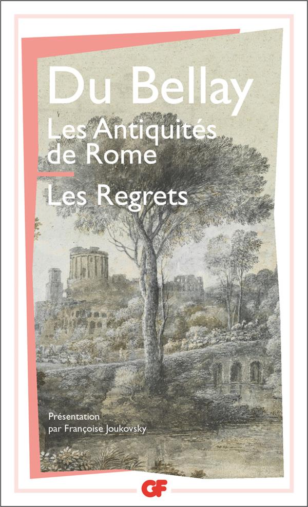 Les Antiquites De Rome ; Les Regrets