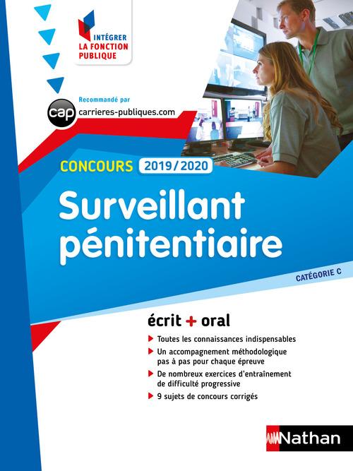 Concours surveillant pénitentiaire ; écrit + oral ; catégorie C (édition 2019/2020)
