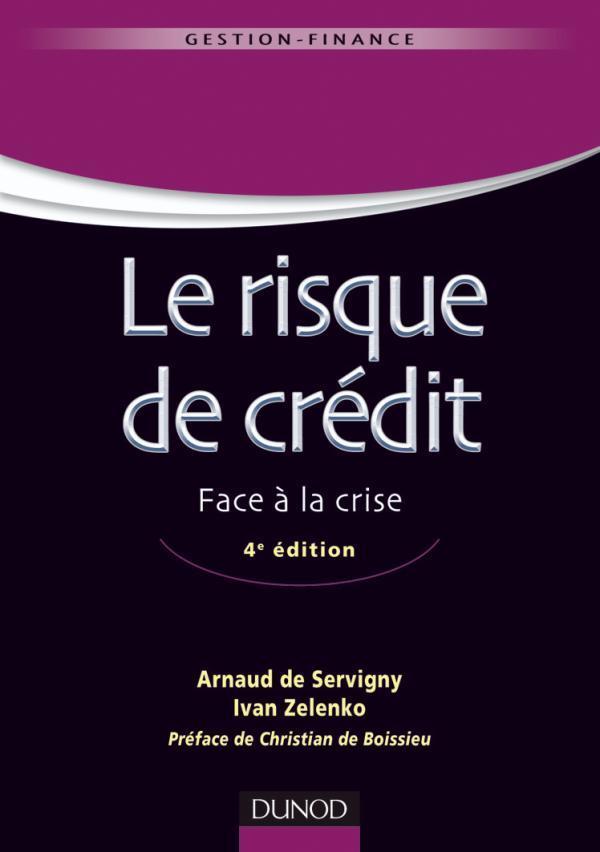 Le Risque De Credit ; Face A La Crise (4e Edition)