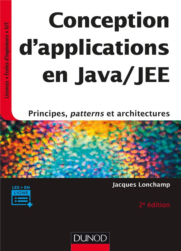 Conception d'applications en Java/JEE ; principes, patterns et architectures (2e édition)