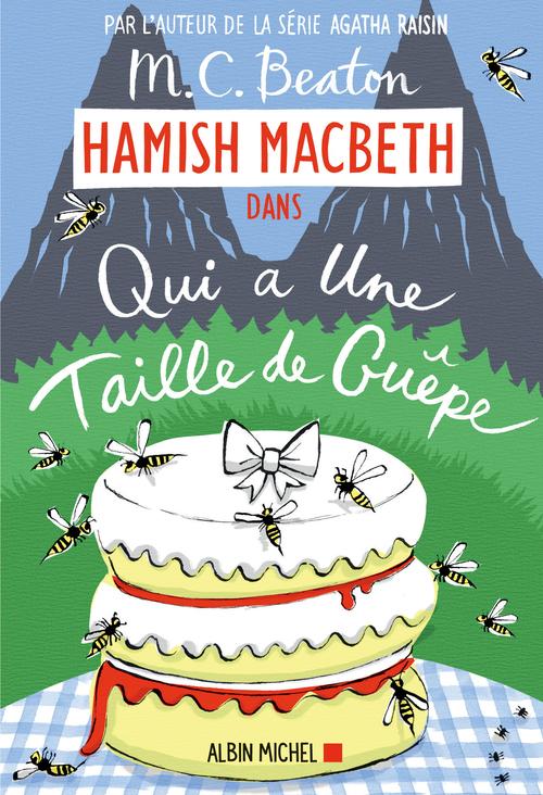Hamish Macbeth T.4 ; qui a la taille d'une guêpe