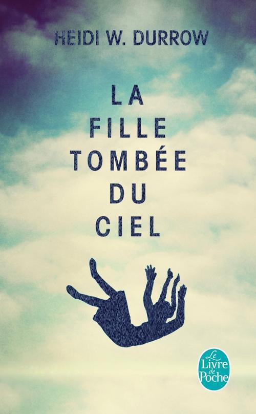 La Fille Tombee Du Ciel
