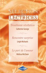 Vente Livre Numérique : Troublante révélation - Rencontre surprise - Le pari de l'amour (Harlequin)  - Leigh Michaels - Catherine George