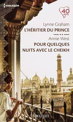 Vente Livre Numérique : L'héritier du prince - Pour quelques nuits avec le cheikh  - Lynne Graham - Annie West