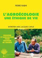 Vente EBooks : L'Agroécologie, une éthique de vie  - Pierre Rabhi - Sophie Rabhi - Jacques Caplat