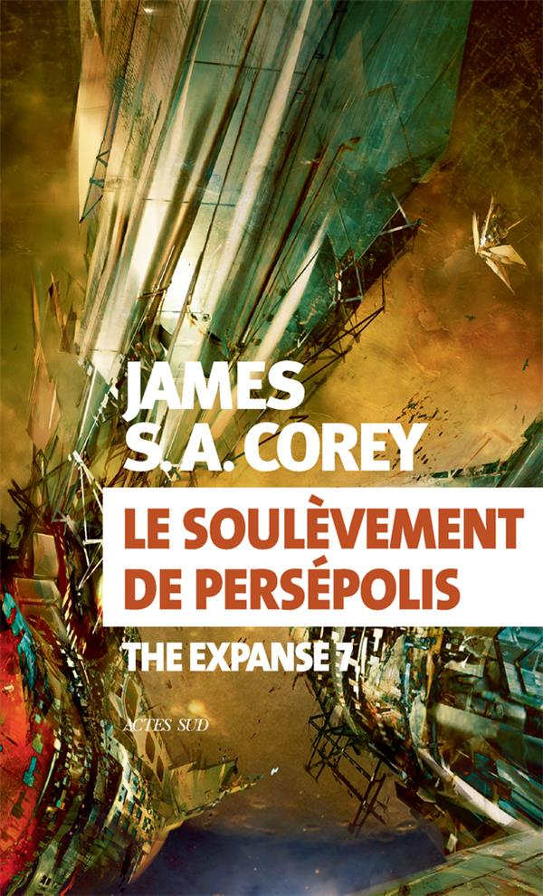 THE EXPANSE T.7  -  LE SOULEVEMENT DE PERSEPOLIS