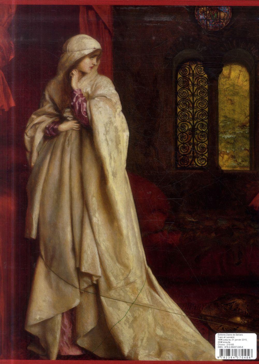 Yvain ou le Chevalier au Lion et Lancelot ou le Chevalier de la Charrette illustrés par les peintres préraphaëlites