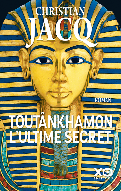 Toutankhamon ; l'ultime secret