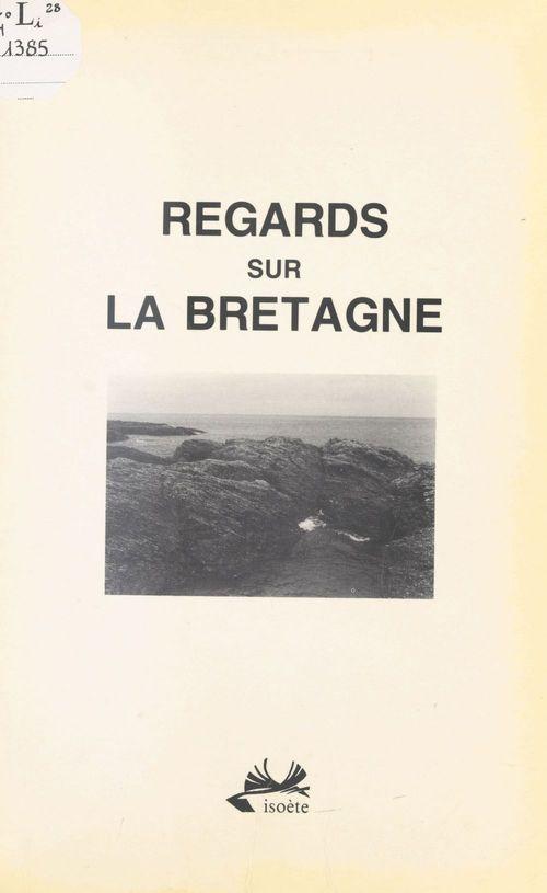 Regards sur la Bretagne