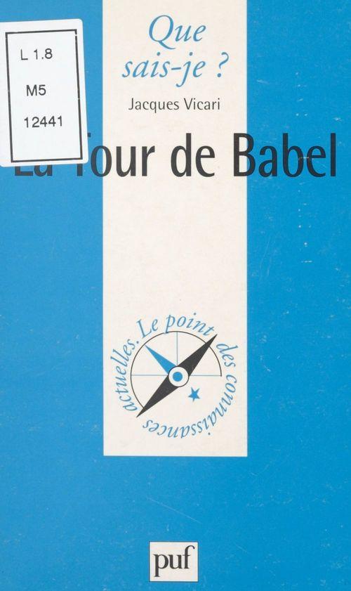 La Tour de Babel  - Jacques Vicari